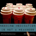 On the Move: Needing Meds is Not a Weakness