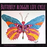 The Butterfly Blogger Life Cycle