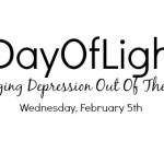 Bring Depression Out of the Darkness #DayofLight
