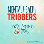 Mental Health Triggers Explained and Tips