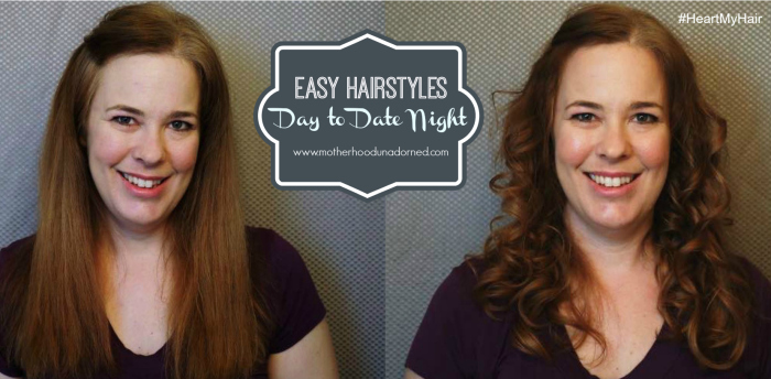 Easy hairstyles day to date night #ad #heartmyhair