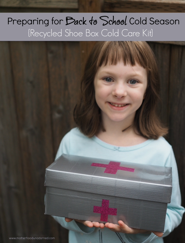 Preparing for Back To School Cold Season Recycled shoe box cold care kit medicine box #HealthySavings AD