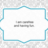 Day 26 of 30 Days of Positive Affirmations Carefree