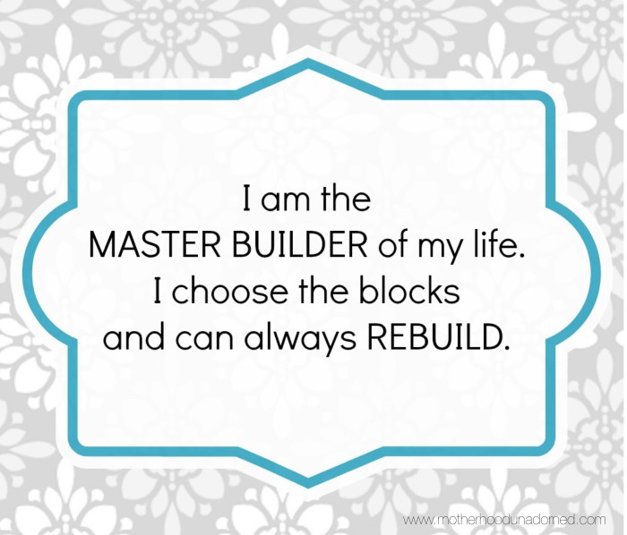 I am the master builder of my life